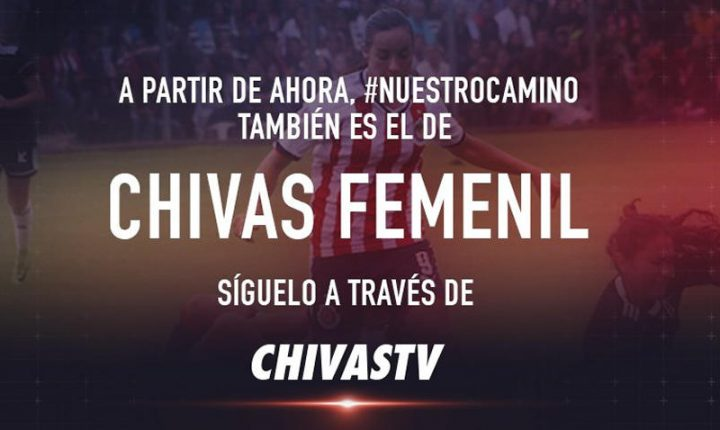 Chivas TV transmitirá partidos del Rebaño Femenil